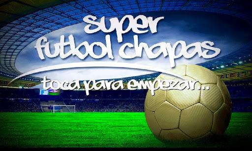 Super Futbol Chapas